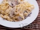 Рецепта Вкусна талятели паста с гъби и сметана